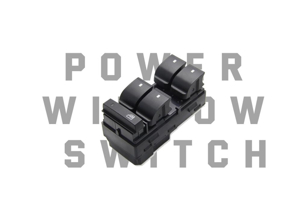Power Window Switch Knowledge and Quality Characteristics